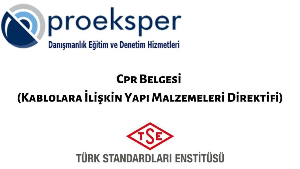 Cpr Belgesi (Kablolara İlişkin Yapı Malzemeleri Direktifi)